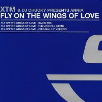 Cover XTM & DJ Chuckie Presents Annia - Fly On The Wings Of Love