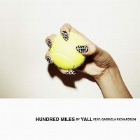 Cover Yall feat. Gabriela Richardson - Hundred Miles