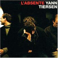 Cover Yann Tiersen - L'absente