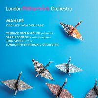 Cover Yannick Nézet-Séguin / Sarah Connolly / Toby Spence / London Philharmonic Orchestra - Mahler: Das Lied von der Erde