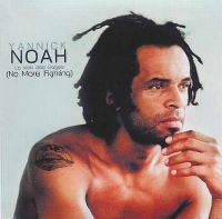 Cover Yannick Noah - La voix des sages (No More Fighting)