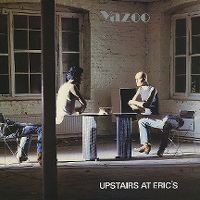 Cover Yazoo - Upstairs At Eric's
