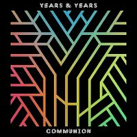 Cover Years & Years - Communion