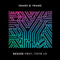 Cover Years & Years feat. Tove Lo - Desire