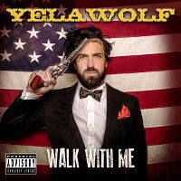 Cover Yelawolf - Walk With Me