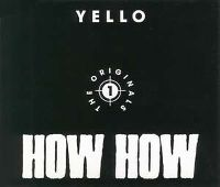 Cover Yello - How How