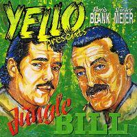 Cover Yello - Jungle Bill