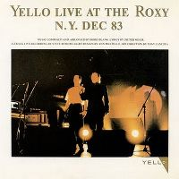 Cover Yello - Live At The Roxy N.Y. Dec 83