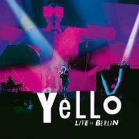 Cover Yello - Live In Berlin