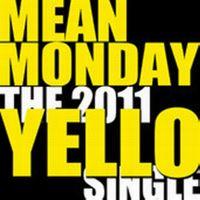 Cover Yello - Mean Monday
