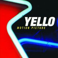 Cover Yello - Motion Picture