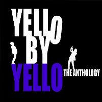 Cover Yello - Yello By Yello - The Anthology