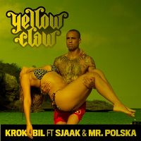 Cover Yellow Claw feat. Sjaak & Mr. Polska - Krokobil