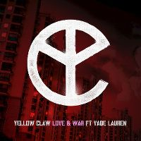 Cover Yellow Claw feat. Yade Lauren - Love & War