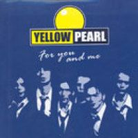 Cover Yellow Pearl - For You And Me