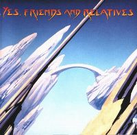 Cover Yes - Friends And Relatives