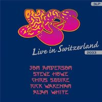 Cover Yes - Live In Switzerland 2003