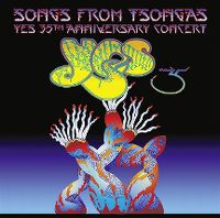 Cover Yes - Songs From Tsongas - Yes 35th Anniversary Concert