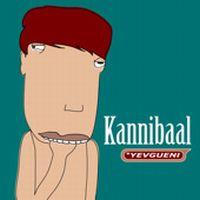 Cover Yevgueni - Kannibaal
