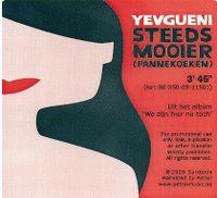 Cover Yevgueni - Steeds mooier (Pannekoeken)
