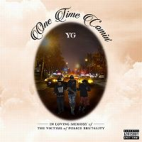 Cover YG - One Time Comin'