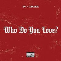 Cover YG feat. Drake - Who Do You Love?