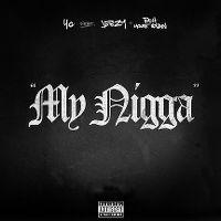 Cover YG feat. Jeezy + Rich Homie Quan - My Nigga
