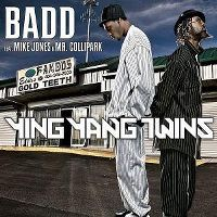 Cover Ying Yang Twins feat. Mike Jones & Mr. Collipark - Badd