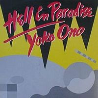Cover Yoko Ono - Hell In Paradise