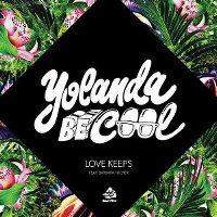 Cover Yolanda Be Cool feat. Barbara Tucker - Love Keeps