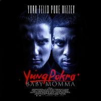 Cover Yung Felix & Poke feat. Bizzey - Baby Momma