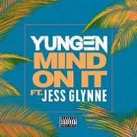 Cover Yungen feat. Jess Glynne - Mind On It