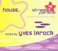 Cover Yves Larock - Street Parade 2009 - House