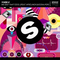 Cover Yves V feat. Afrojack & Icona Pop - We Got That Cool