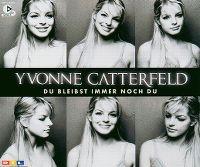Cover Yvonne Catterfeld - Du bleibst immer noch du
