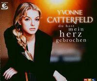 Cover Yvonne Catterfeld - Du hast mein Herz gebrochen