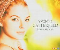 Cover Yvonne Catterfeld - Glaub an mich