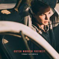 Cover Yvonne Catterfeld - Guten Morgen Freiheit