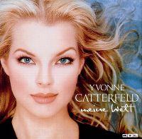 Cover Yvonne Catterfeld - Meine Welt
