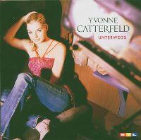 Cover Yvonne Catterfeld - Unterwegs