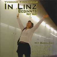 Cover Yvonne Finsterle - In Linz beginnts net nur