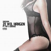 Cover Zack Ink feat. Hef & LouiVos - Ze wil hangen
