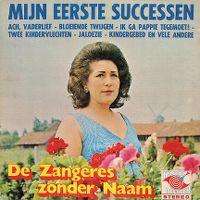 Cover Zangeres Zonder Naam - Mijn eerste successen