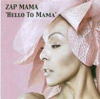 Cover Zap Mama - Hello To Mama