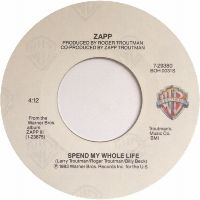 Cover Zapp - Spend My Whole Life