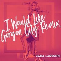 Cover Zara Larsson - I Would Like