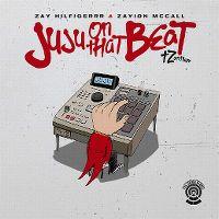 Cover Zay Hilfigerrr & Zayion McCall - Juju On That Beat (TZ Anthem)