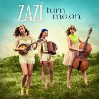 Cover Zazí - Turn Me On