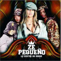 Cover Ze Pequeño - Le centre du monde