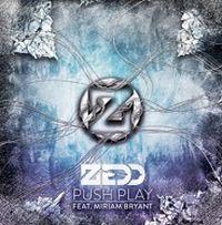 Cover Zedd feat. Miriam Bryant - Push Play